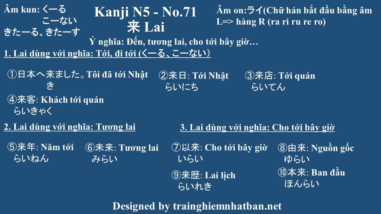 Kanji n5 chữ Lai 来 - No.71